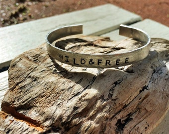 Wild and Free Stamped bracelet | gift | Wild and Free | choose your own finish