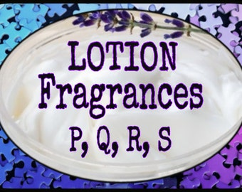 Lotion Scents P, Q, R, S