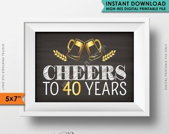 Cheers to 40 Years Birthday Party Decor, Gold & Chalkboard, Anniversary, 40th Birthday Party Decoration, Instant Download Digital Printable