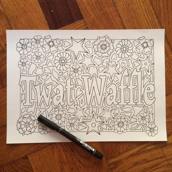 Sweary coloring page twat waffle swearing coloring pages for Waffle coloring page
