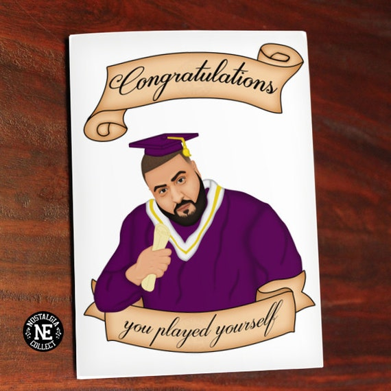 Congratulations You Played Yourself Funny Graduation Card