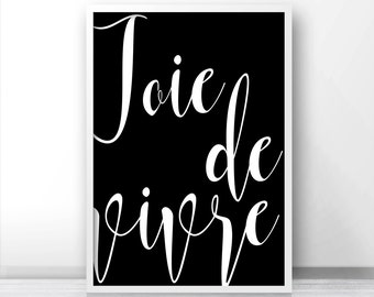Joie De Vivre Printable Wall Art, French Quote Print, Typography Wall Art Print, Digital Download Art, Printable Quote, Black White Print