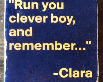 OVERSTOCK SALE: Run You Clever Boy Coaster or Decor Accent