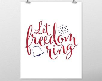 Patriotic Decor, Let Freedom Ring, 4th of July Decor, Red White and Blue, Memorial Day, Americana, Fourth of July, Home Decor, USA
