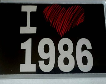 I Love 1986 Year Acrylic Jumbo Fridge Magnet/ 1980's/ Heart