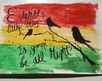 Three little birds   Bob Marley    Watercolor painting   Nursery Art   Kids Room   Home Decor   Inspirational Art   Rasta Art   Guest Room