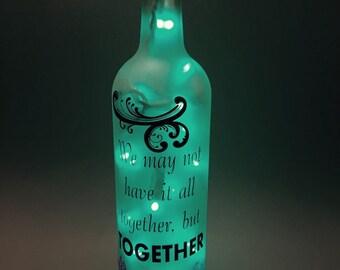 Together We Have It All Wine Bottle Light
