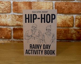 Hip-Hop Rainy Day Colouring & Activity Book