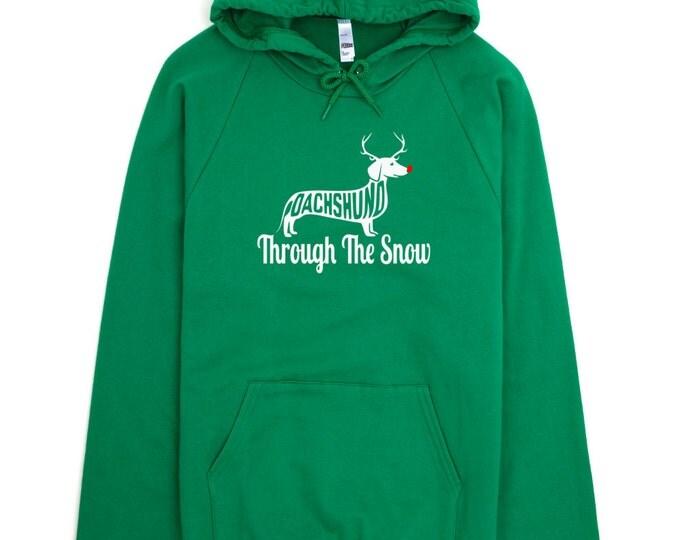 Dachshund Sweatshirt - Dachshund Through The Snow - My Dog Dachshund Hoodie