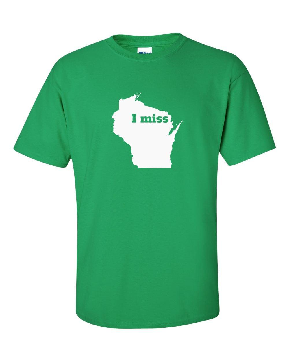 Wisconsin T-shirt - I Miss Wisconsin - My State Wisconsin T-shirt