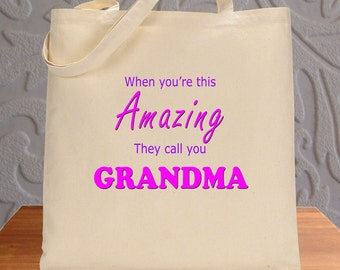 When You're This Amazing They Call You Grandma Tote Bag Environmentally Friendly Reuseable Market Bag Cotton Canvas Eco-Friendly 1007