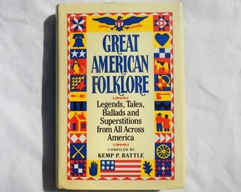 Great American Folklore by Kemp P. Battle Vintage 1986 Book Club Edition