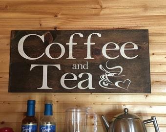 Coffee and tea wood sign