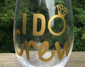 I Do Crew stemless wineglass