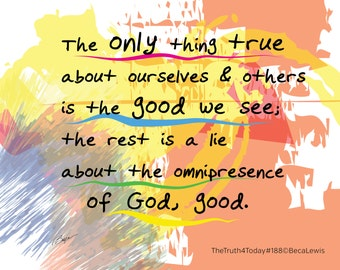 The Only True Thing. Inspirational Words & Art Print, Giclee, Spiritual Art, Religious Art, Home Decor, Yoga Studio, Wall Art, Divine