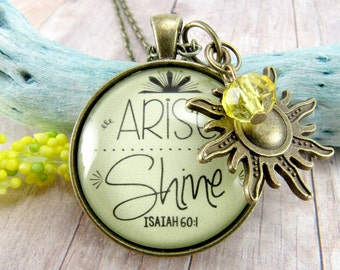 Arise and Shine, Rise, Shine, Bible Verse Scripture Pendant Necklace as inspirational Encouragement Sunshine Gift For Her