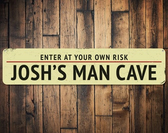 Man Cave Enter At Your Own Risk Sign, Personalized Man Cave Decor, Custom Father's Day Gift, Metal Guy Sign - Quality Aluminum ENS1001927