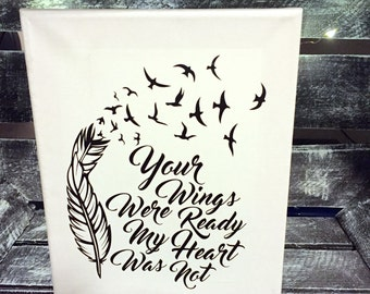 Your wings were ready my heart was not In loving memory wall canvas decor decorations