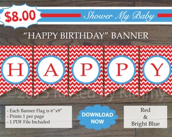 Red & Blue HAPPY BIRTHDAY Banner - 75% Off - Printable Birthday Banner- Red Bright Blue White - Seuss Party Decor 2-13