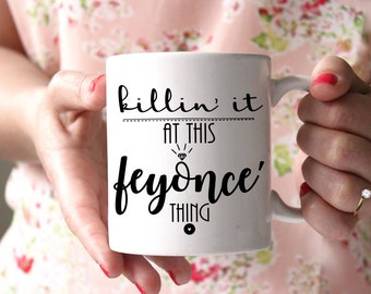 Feyonce Mug Engaged Mug Engagement Gift for Bride to Be Engagement Mug Gift Bridal Shower Gift Bride To Be Gift Cute Mug Killin It Mug