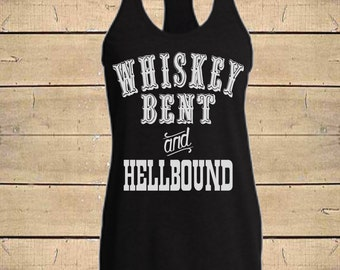 Whiskey Bent and Hellbound Tank. Hank Williams Jr, Country Shirts, Southern Tanks Whiskey, Womens Triblend (Fitted Style) Racerback Tank Top