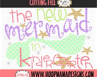 Back To School SVG - The New Mermaid In Kindergarten SVG DXF eps and png Files for Cutting Machines Cameo or Cricut First Day Of School