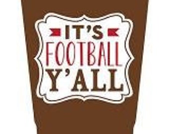 Its Football Y'all 30 oz Tumbler