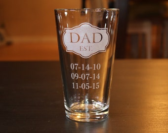 Personalization Dad Est. Pint Cup -Birthday Dates -Father's Day Gift
