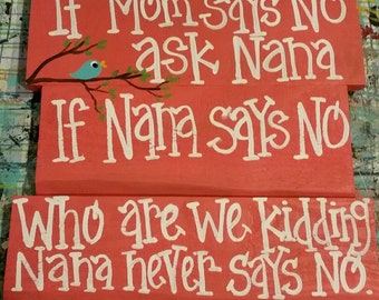 If mom says no ask Nana,  coral.  Different names available.