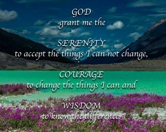 Inspirational / encouragement / god grant serenity / affirmation / photo