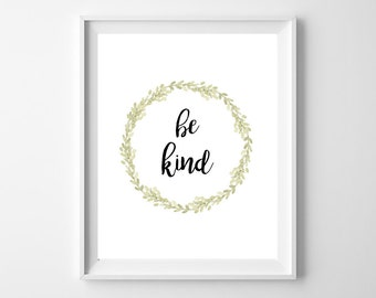 Be kind print, Inspirational quote print, Boy wall quotes, Playroom wall art, Kids room decor, Children room decoration, Positive quotes