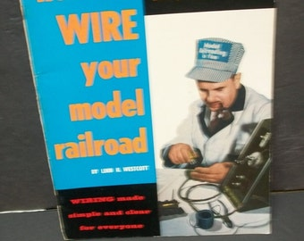 1971 How To Wire Your Model Railroad  5th Edition 10th Printing  Kalmbach Books 88 Pages Black White  By Linn H Westcott