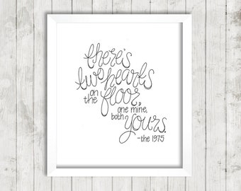 """8x10 Handwritten Printable Wall Art, INSTANT DOWNLOAD, """"Two Hearts"""", The 1975"""