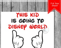 INSTANT Download DIY T-shirt Disney Inspired Family Vacation This Kid is going to Disney World Printable - Digital