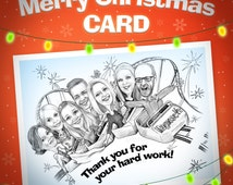 Hand drawn Christmas Card Personalised caricature from photo  group caricature Christmas gift recognition gift for coworker gift for boss