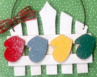 PIcket Fence with 4 mittens Handpainted Ornament!