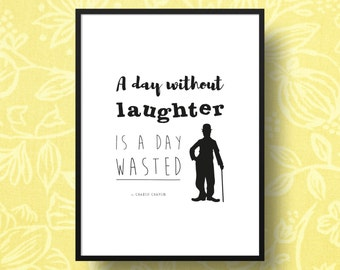 Charlie Chaplin Laughter Quote / Framed Print, Wall Art, Home Decor, Inspirational Quote, Famous Quote, Happy Quote, Motivational Quote, Fun