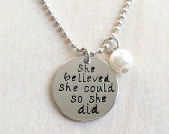 She Believed She Could So She Did Necklace Inspirational Affirmation Jewelry