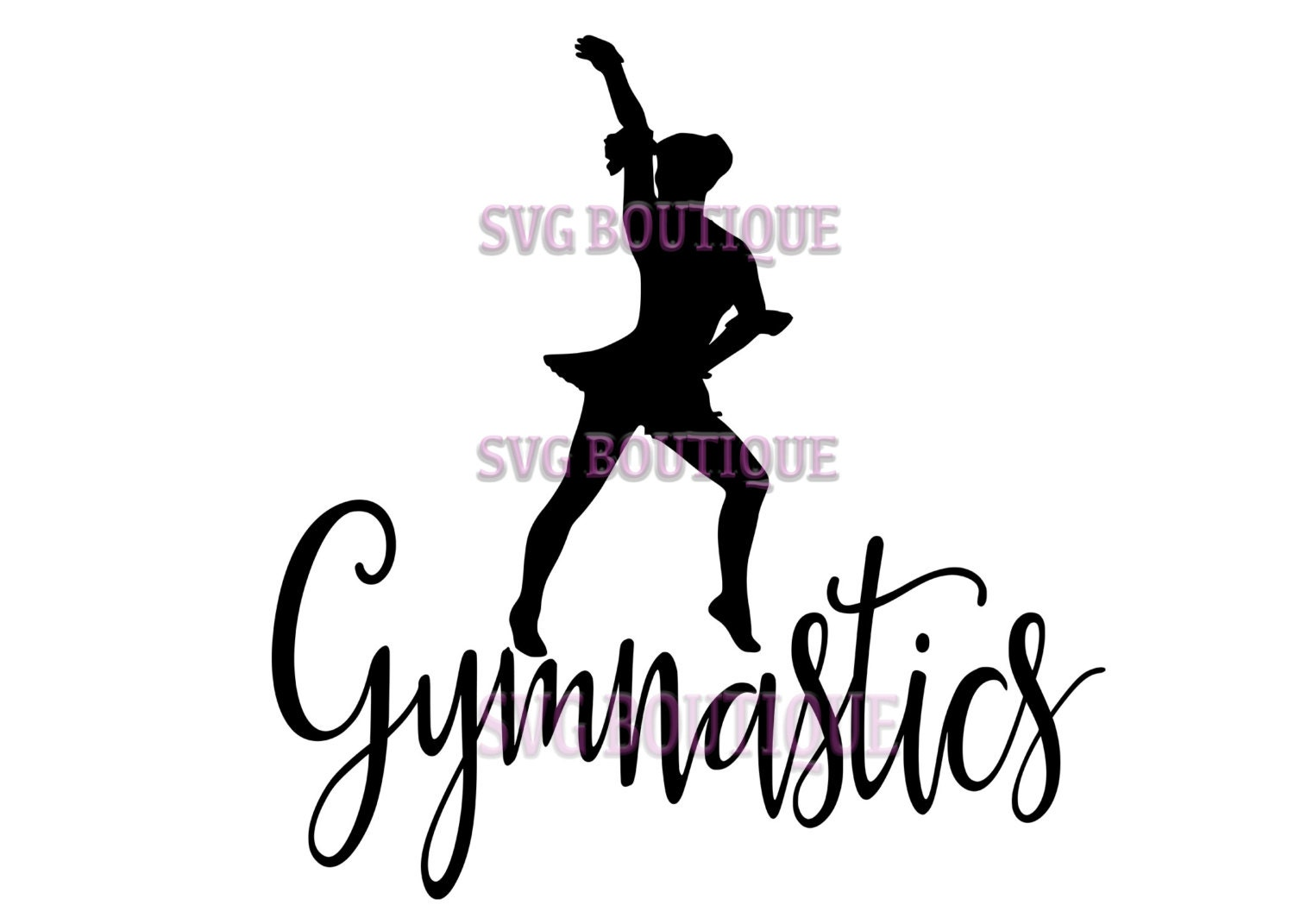 Gymnastics SVG File Gymnastic File Dancer Quote Cricut