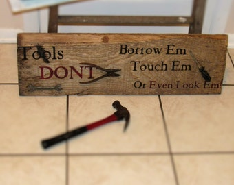 Man Cave Garage Sign Highly Distressed One of a Kind No Repeats!