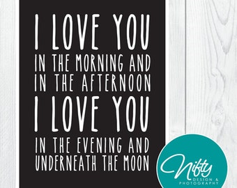 I Love You In The Morning And In The Afternoon, I Love You In The Evening And Underneath The Moon