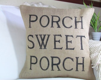 Burlap Pillow-Front Porch Pillow/Porch Sweet Porch Pillow/ Summer Decor/Porch Decor/ INSERT INCLUDED