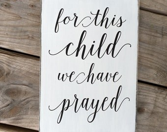 For this child we have prayed, Bible Verse, 1 Samuel, Nursery Sign, New Baby Gift