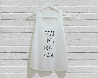 BOAT Hair Don't Care Tank Top Women Tank Top Tunic TShirt T Shirt Singlet - Size S M L