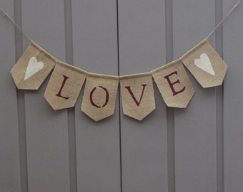 Love Banner, Love Bunting, Valentines Day Decor, Wedding Burlap Banner, Just Married, Wedding Photo Prop, Engagement Prop, Rustic, Farmhouse