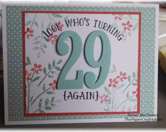 Look's Who's Turning 29 Again - Birthday Card