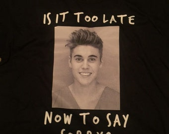 Justin Bieber - Is It Too Late Now To Say Sorry?, Justin Bieber Purpose, Youth Tee Shirt