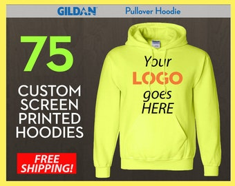 75 Custom Screen Printed Pullover Hoodies