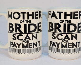 mother of the bride,father of the bride,mother of the bride gift,father of the bride mug,mother of the bride mug,father of the bride gift