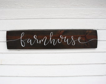 Farmhouse - Wood Sign | Custom Wood Sign | Rustic Wood Sign | Wall Art | Farmhouse Style | Rustic Sign | Hand Painted Sign